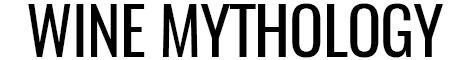 WINE MYTHOLOGY